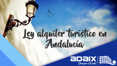 Ley Alquiler Turístico Andalucía