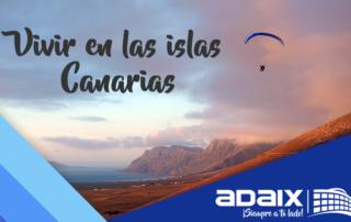 Vivir en las islas Canarias