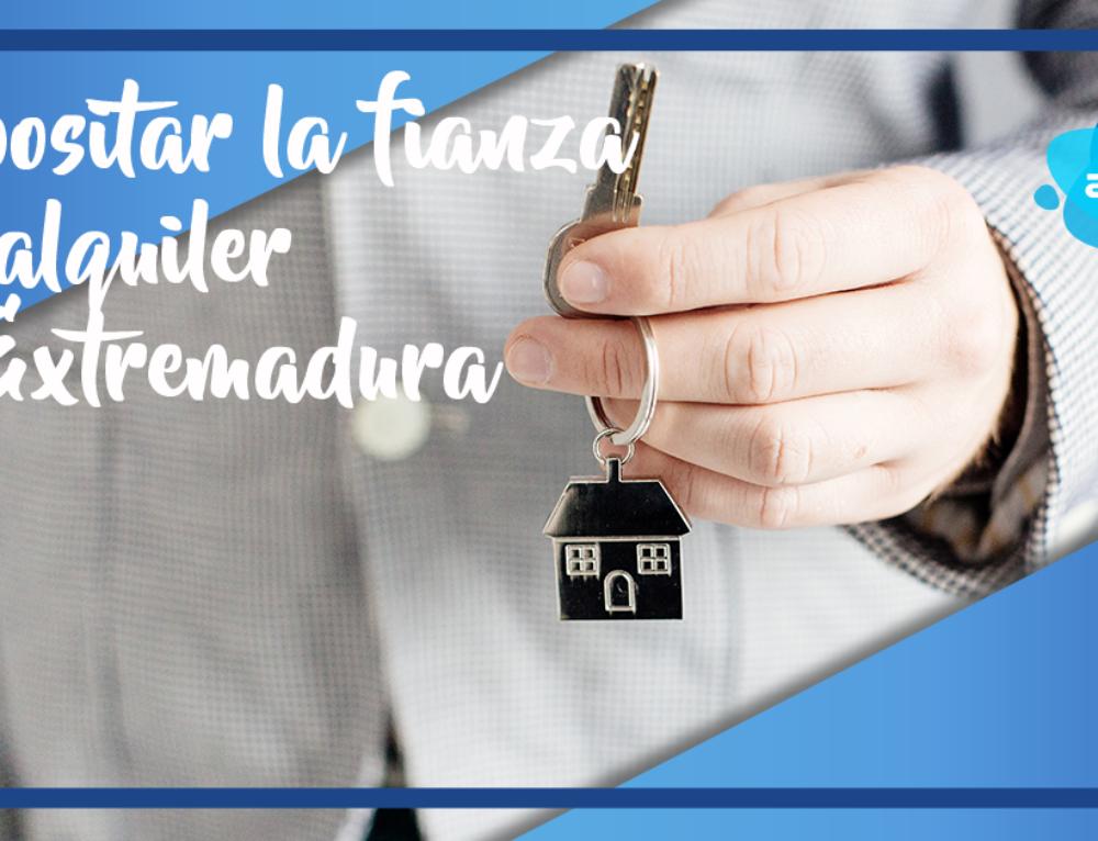 ¿Dónde se deposita la fianza del alquiler en Extremadura?